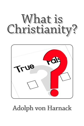 9781495384899: What is Christianity?