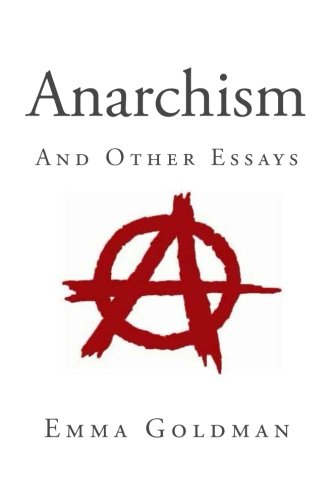 9781495385643: Anarchism and Other Essays