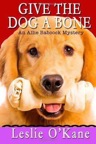 9781495385995: Give the Dog a Bone