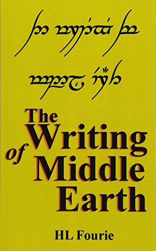 9781495387128: The Writing of Middle Earth: How to write the script of the Hobbits, Dwarves and Elves