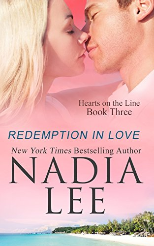 Redemption in Love: Lee, Nadia