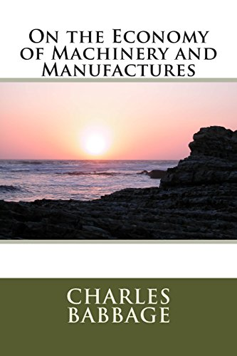 9781495390739: On the Economy of Machinery and Manufactures