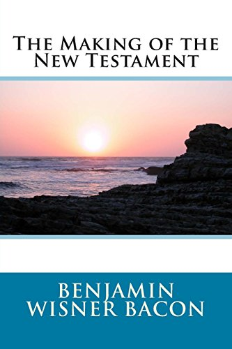 9781495390753: The Making of the New Testament