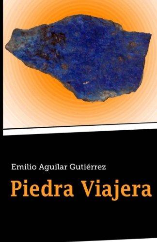 9781495393501: Piedra viajera