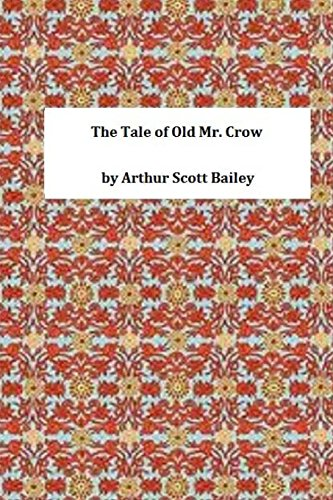 9781495393587: The Tale of Old Mr. Crow