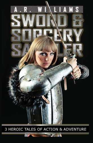 9781495395321: Sword & Sorcery Sampler: 3 Heroic Tales of Action and Adventure