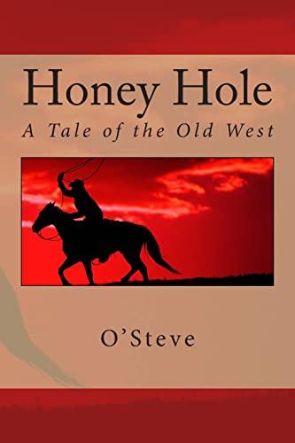 Honey Hole : A Tale of the: O'Steve
