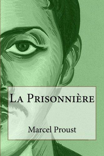 9781495395826: La Prisonnière