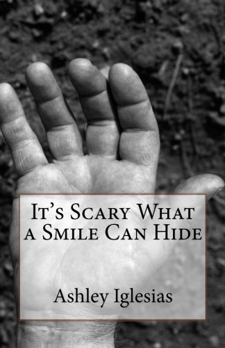 9781495395918: It's Scary What a Smile Can Hide