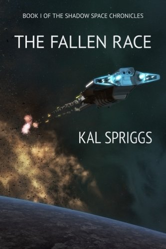 9781495396502: The Fallen Race (The Shadow Space Chronicles) (Volume 1)
