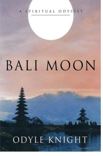 9781495399510: Bali Moon: A Spiritual Odyssey