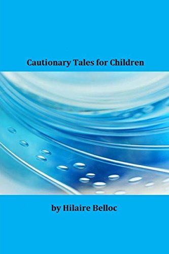 9781495400148: Cautionary Tales for Children