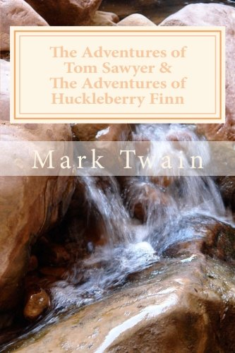 9781495402029: The Adventures of Tom Sawyer & The Adventures of Huckleberry Finn