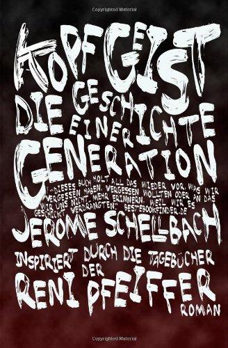 9781495404382: KopfGeist: Die Geschichte einer Generation
