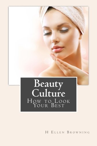 9781495404986: Beauty Culture: How to Look Your Best.