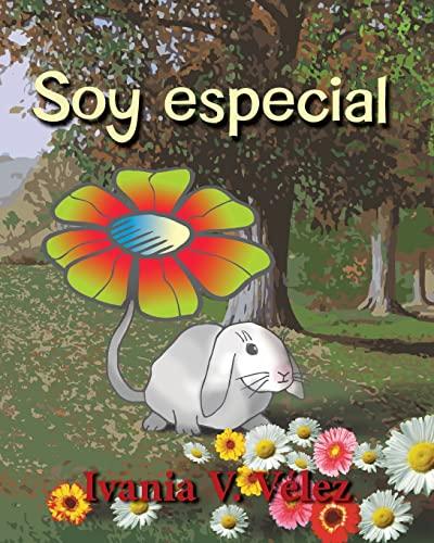 9781495405662: Soy Especial: Cuento infantil y poemas (Spanish Edition)