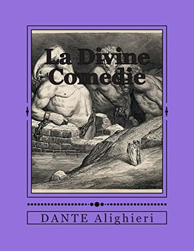 La Divine Comedie (French Edition): M. Alighieri Dante