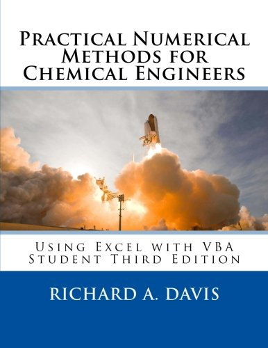 9781495409653: Practical Numerical Methods for Chemical Engineers: Using Excel with VBA