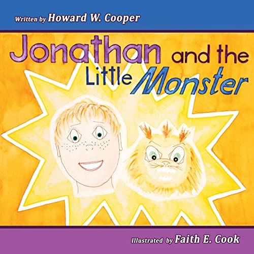 Jonathan and the Little Monster: Howard W Cooper