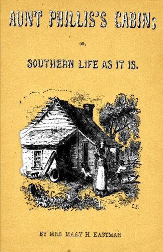 9781495410994: Aunt Phillis's Cabin: Or, Southern Life As It Is