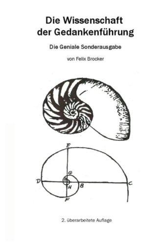 9781495412035: Die Wissenschaft der Gedankenführung: Die Geniale Sonderausgabe: 1 (Die Wissenschaft der Gedankenführung Sonderausgaben)