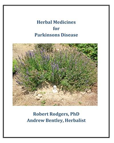 Herbal Medicines for Parkinson's Disease: Robert Rodgers PhD