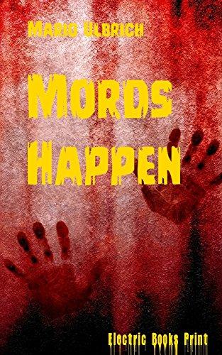 9781495416811: Mords Happen: 13 blutige Stories (German Edition)
