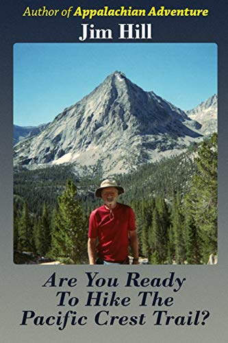 9781495423239: Are You Ready to Hike the Pacific Crest Trail?