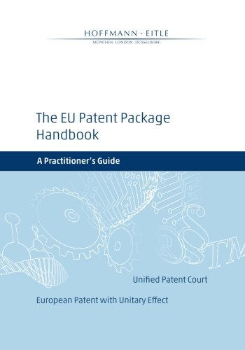 9781495424526: The EU Patent Package Handbook: A Practitioner's Guide