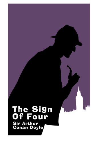 9781495427367: The Sign of Four - Large Print Edition: A Sherlock Holmes Novel (Sherlock Holmes Novel Collection in Large Print) (Volume 2)