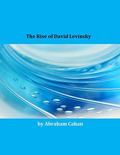 9781495428395: The Rise of David Levinsky