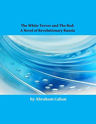 9781495428876: The White Terror and The Red: A Novel of Revolutionary Russia