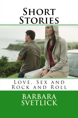 9781495432859: Short Stories Love, Sex and Rock and Roll