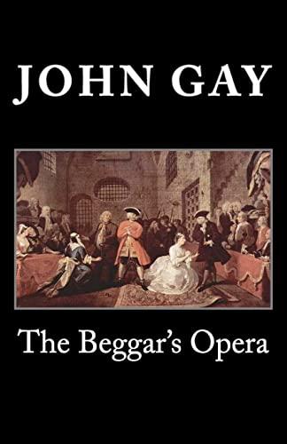 9781495437120: The Beggar's Opera