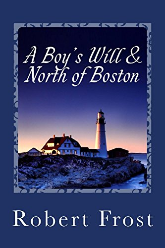 9781495437199: A Boy's Will & North of Boston