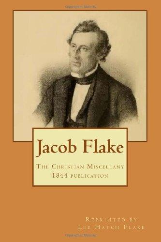 9781495437441: Jacob Flake: Christian Miscellany 1844