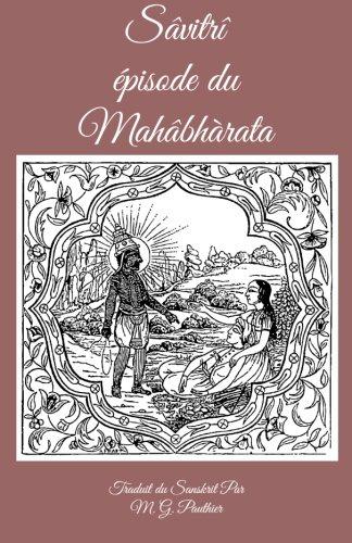 Savitri Episode du Mahabharata (French Edition): Veda Vyasa