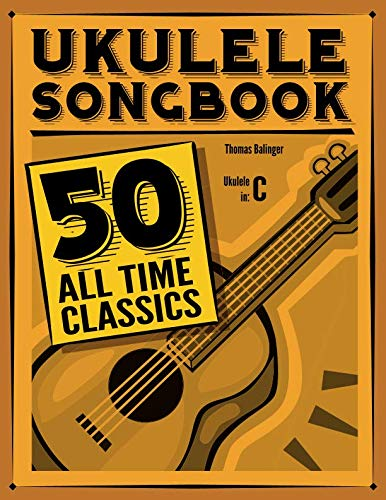 9781495440175: Ukulele Songbook: 50 All Time Classics (German Edition)