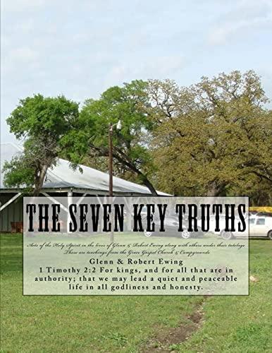 9781495441721: The Seven Key Truths: Teachings & History (Volume 1)
