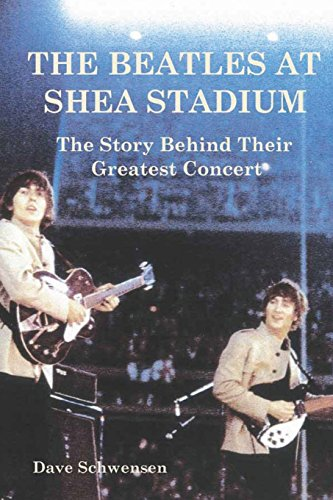 9781495442384: The Beatles At Shea Stadium: The Story Behind Their Greatest Concert