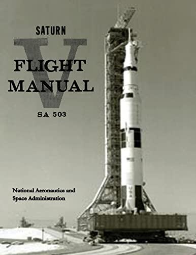 9781495444531: Saturn V Flight Manual