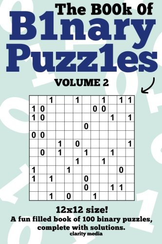 9781495449079: The Book Of Binary Puzzles: 12x12 Volume 2