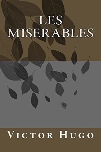 Les Miserables: Mr Victor Hugo