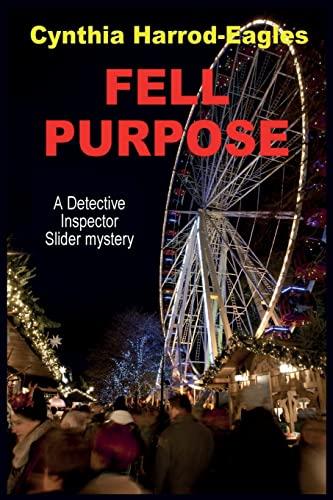 9781495449635: Fell Purpose (Detective Inspector Slider Mystery)