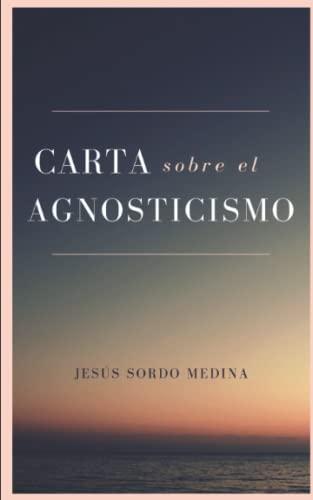 9781495449673: Carta sobre el agnosticismo (Spanish Edition)