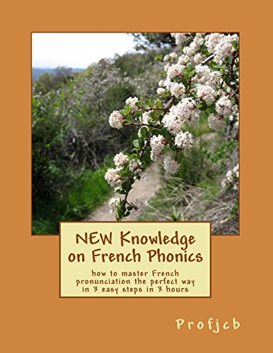 9781495450273: NEW Knowledge on French Phonics: how to master French pronunciation the perfect way in 3 easy steps in 3 hours
