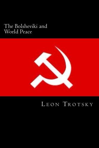 9781495452666: The Bolsheviki and World Peace
