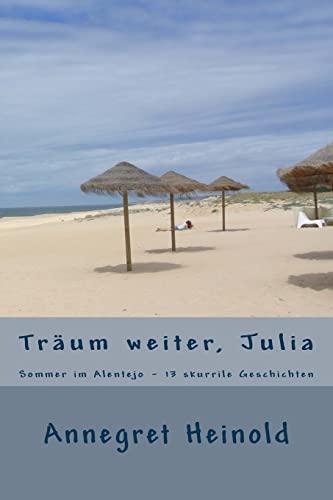 9781495455209: Träum weiter, Julia: & andere Geschichten