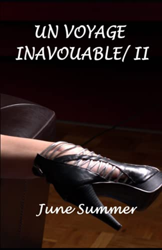 9781495455919: Un voyage inavouable 2 (Volume 2) (French Edition)