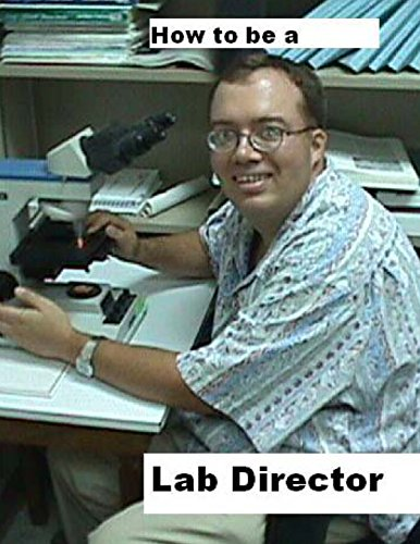9781495461057: How To Be A Lab Director